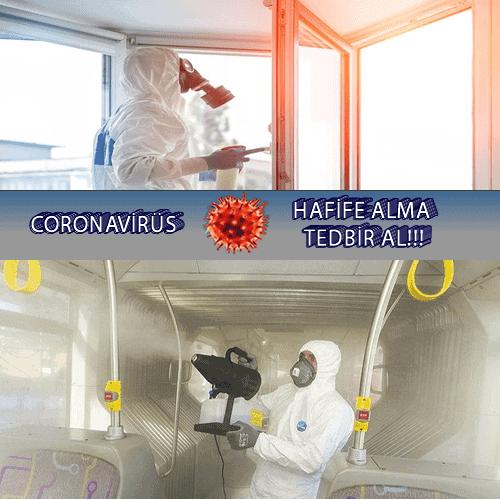 Koronavirüs İlaçlaması ve Dezenfeksiyonu